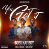 BossKay Boy ft Chillz Breezer x Ras Jay Boy _ You got it ( Prod by Chillz Classic ) Jerahyo Inc