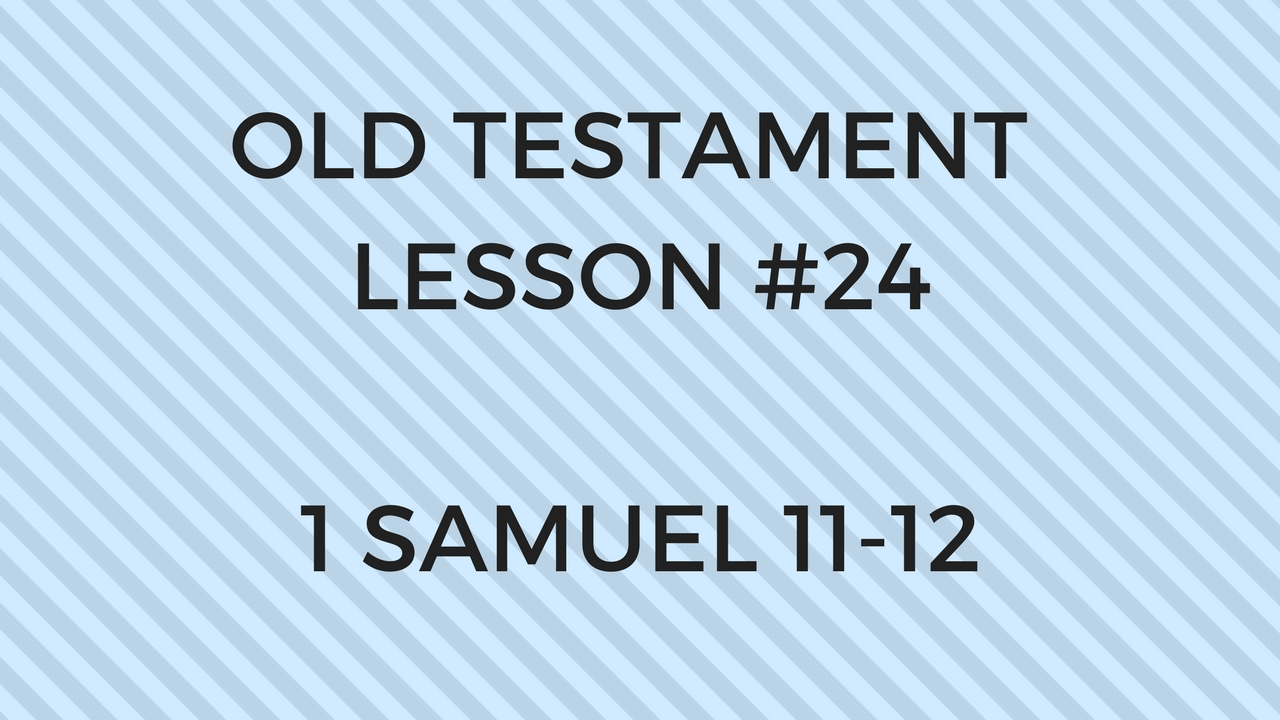 Old Testament Lesson 24