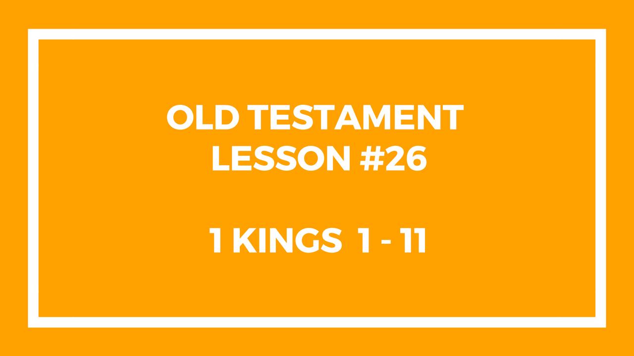 Old Testament Lesson 26