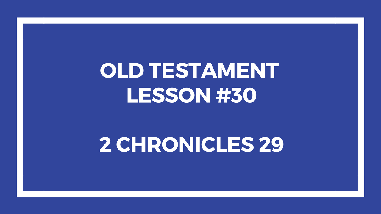 Old Testament Lesson 30