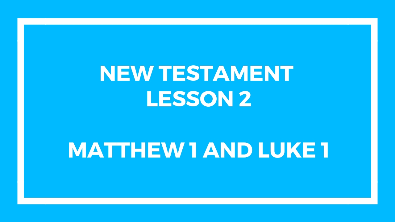 New Testament Lesson 2