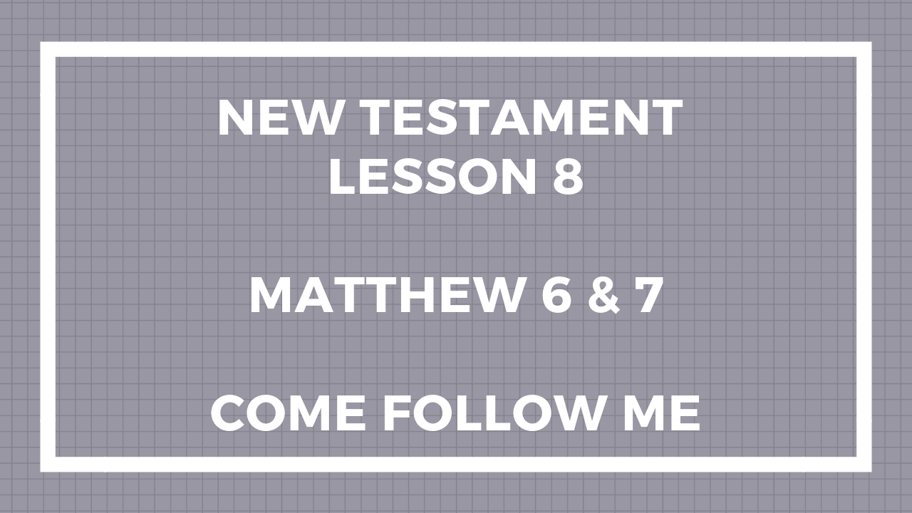 New Testament Lesson 8