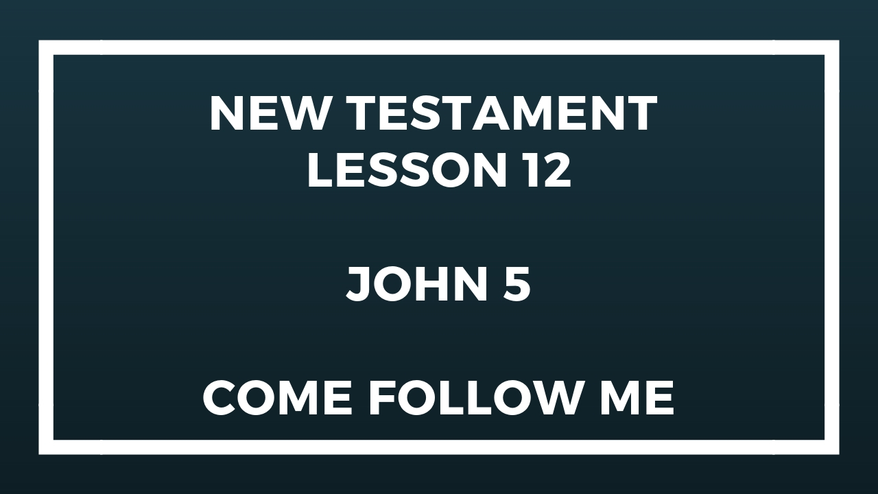 New Testament Lesson 12