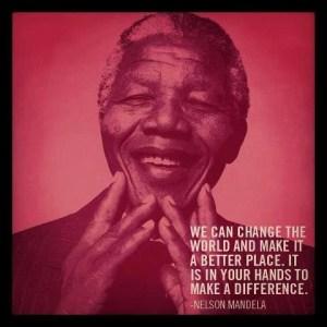 Nelson Mandela Quote - Change The World