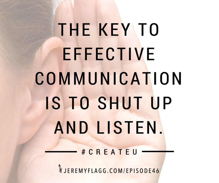 Effective-communication-shut-up-listen-Jeremy-Flagg-quote-FB