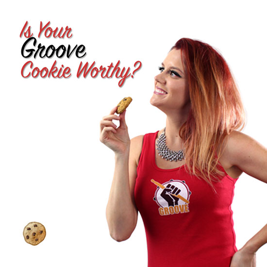 Is Your Groove Cookie Worthy – Spirit and Groove Drum Tees Marketing