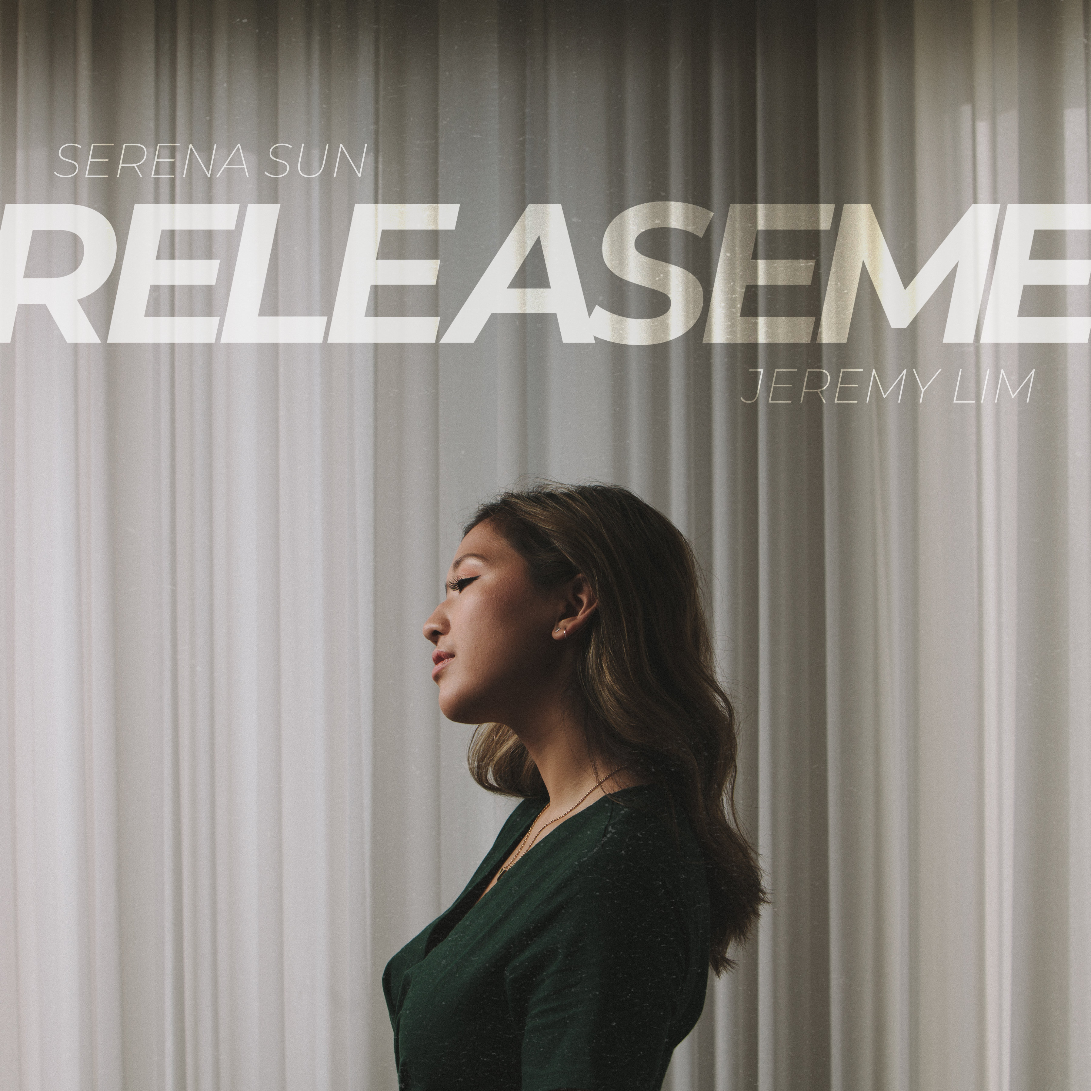 Release Me - Serena Sun, Jeremy Lim
