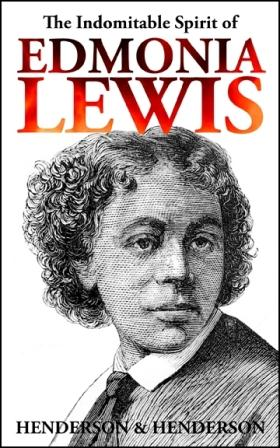 Edmonia Lewis Biography Cover