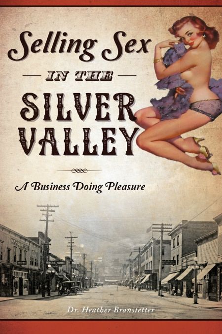 Cover of Selling Sex in the Silver Valley