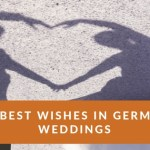 10 Best Wishes in German Weddings