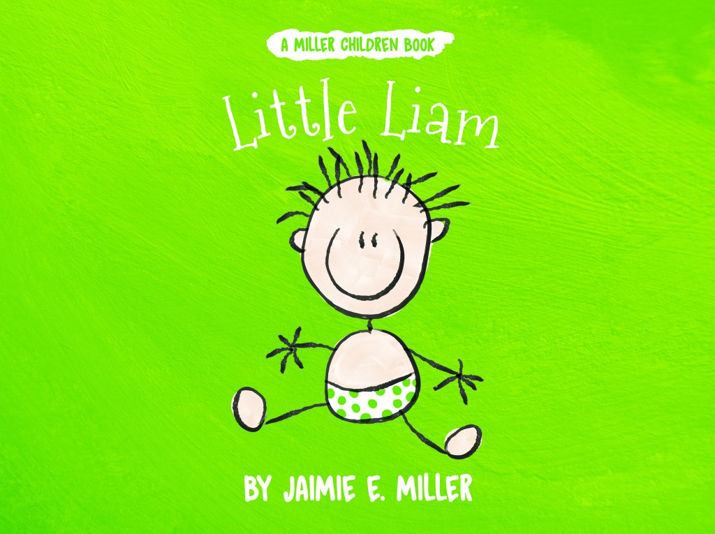 Book Cover: Little Liam (A Miller Children Book)