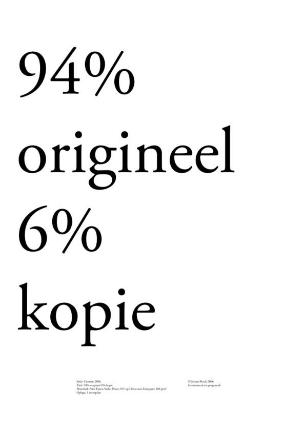 94% origineel 6% kopie