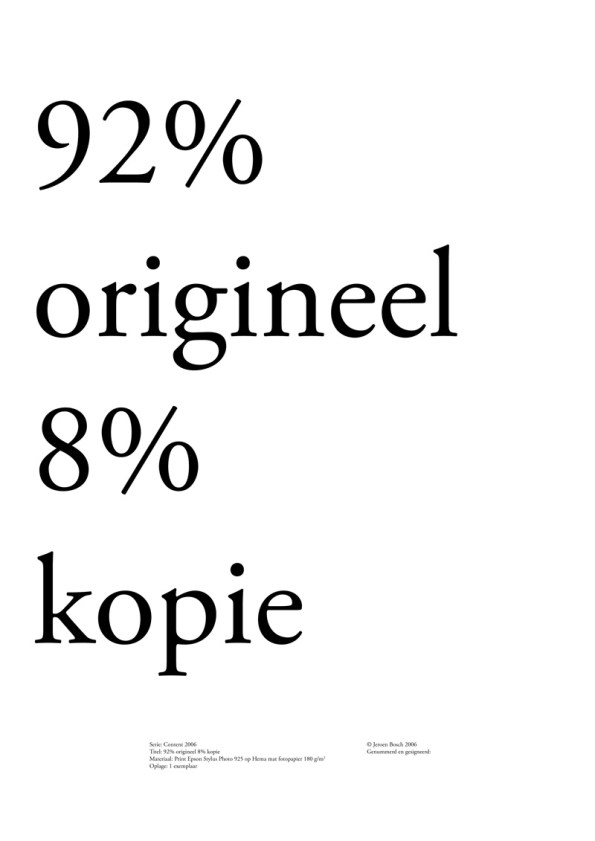 92% origineel 8% kopie