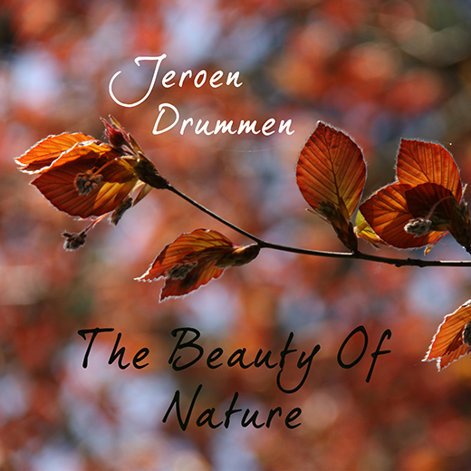 Jeroen Drummen: The Beauty Of Nature (Front Cover)