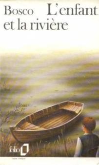 L'enfant et la rivière d'Henri Bosco