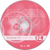 """Kristine W, """"Lovin You"""""""