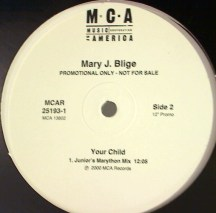 """Mary J. Blige, """"Your Child"""""""