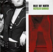 """Billie Ray Martin, """"Systems of Silence"""" & """"18 Carot Garbage"""" (Mosk)"""