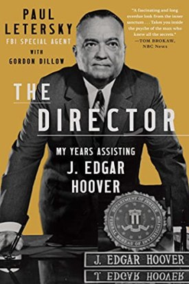 The Director, My Years Assisting J. Edgar Hoover