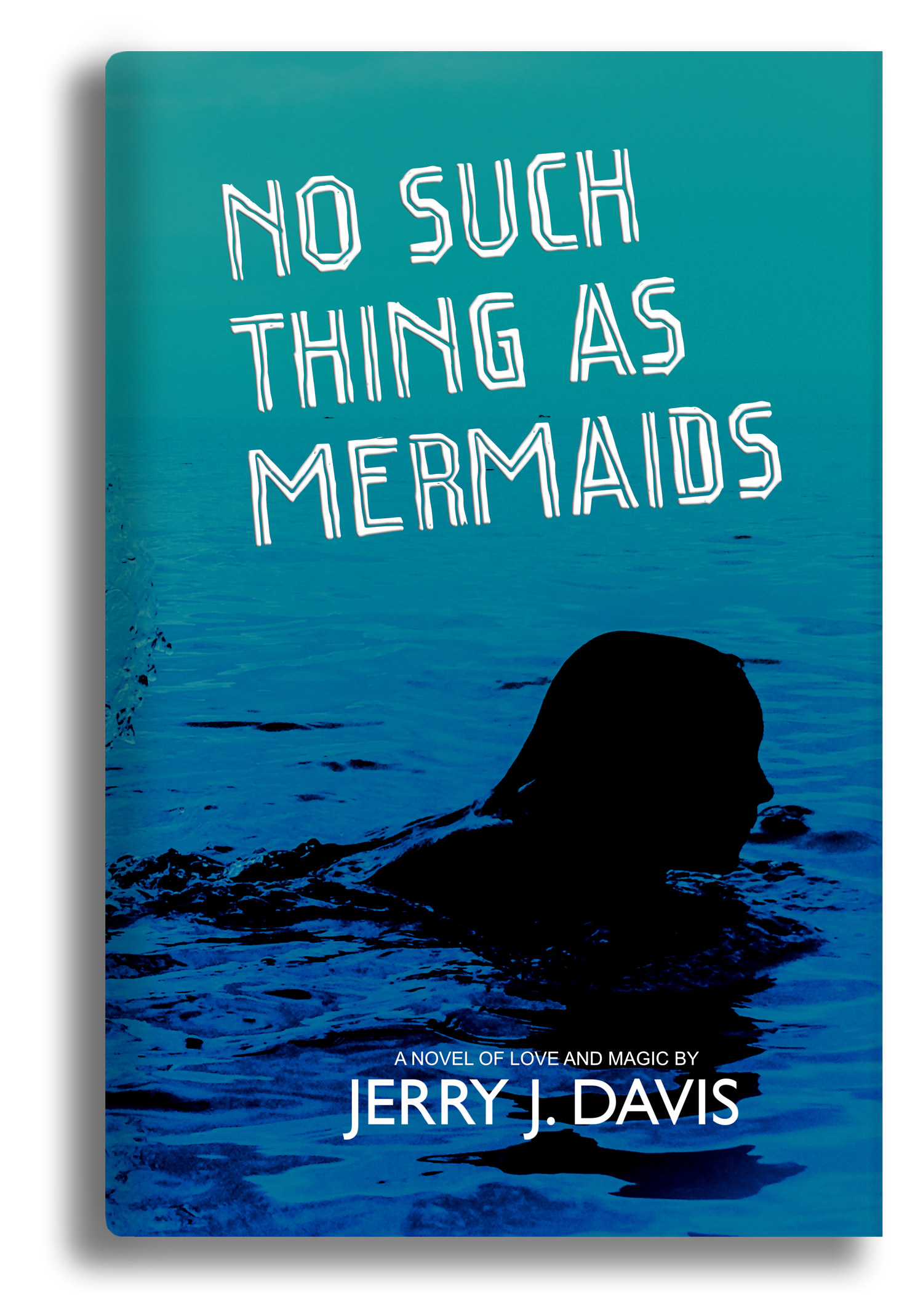 No Such Thing as Mermaids