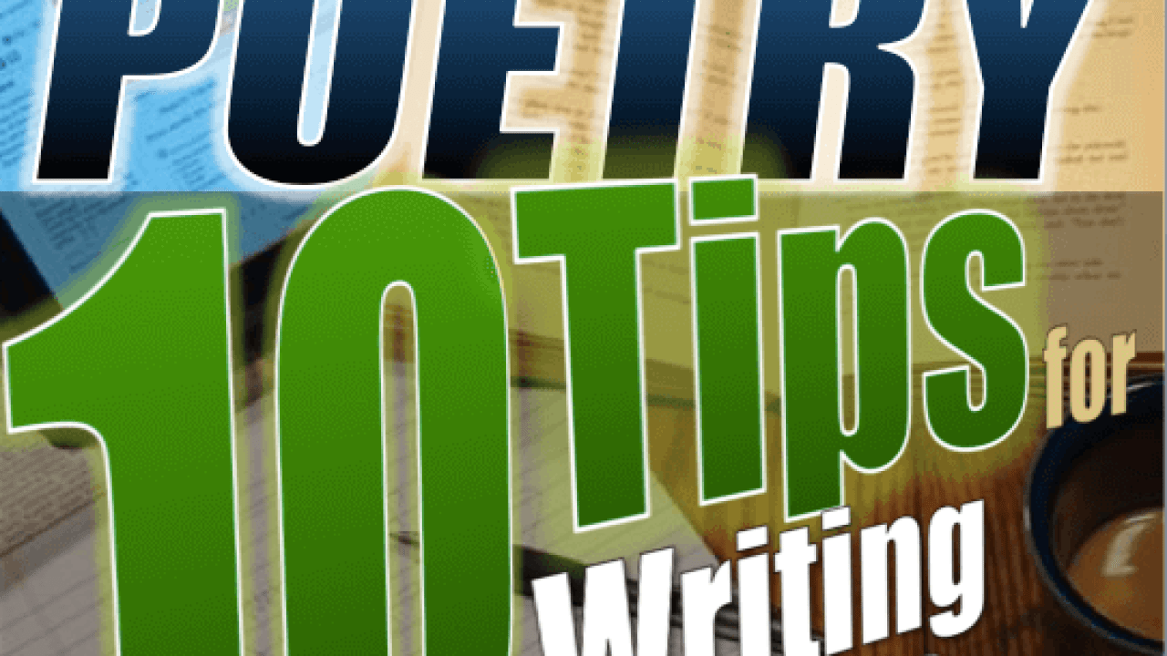 Poetry Writing: 10 Tips on How to Write a Poem | Jerz's