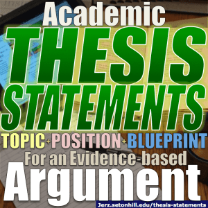 thesis statements how to write them in academic essays jerz s  topic