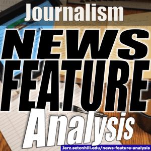 Journalism: News Feature Analysis