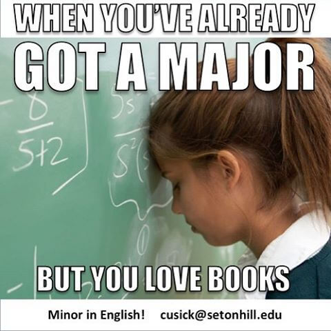 When You've Already Got a Major, But You Love Books (Seton Hill English)