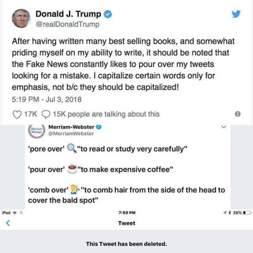Just in case you can't find the tweet that Trump, who got trolled for making a rookie error while bragging about his writing skill, deleted.