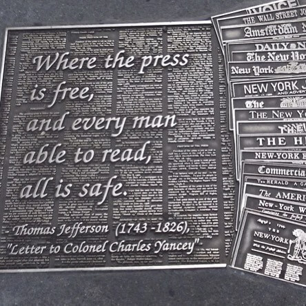 Where the press is free, and every man able to read, all is safe. —Thomas Jefferson