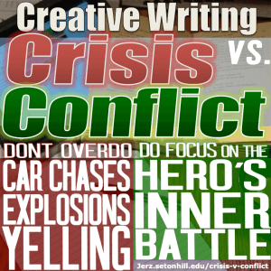 Don't overdo car chases, explosions, yelling. Do focus on the hero's inner battle.
