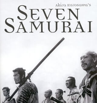 My son showed me Seven Samurai. I had never seen it before. Amazing!