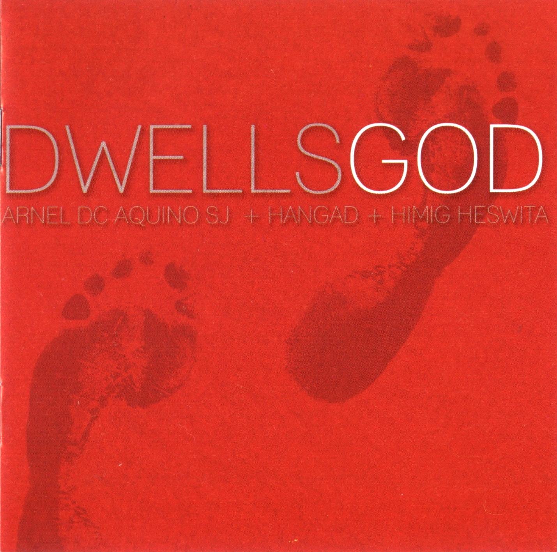 Dwells God