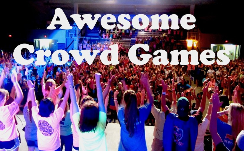 Awesome Crowd Game Ideas