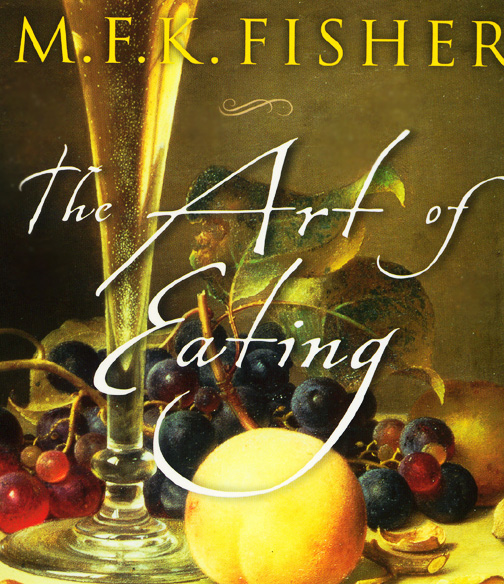 fisher_the_art_of_eating_blog