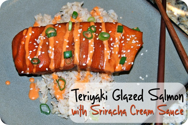 Teriyaki Glazed Salmon with Sriracha Cream Sauce