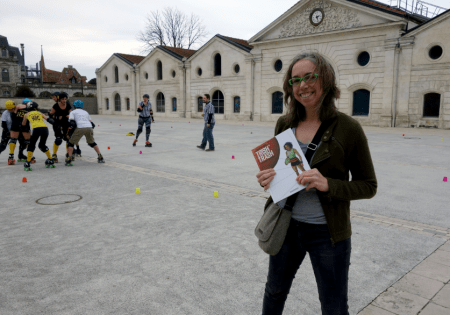 Jessica Abel and Trish Trash with Angouleme Roller Derby at the Chais Magelis