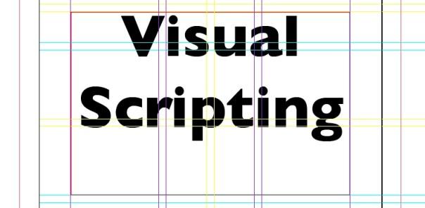 Visual Scripting: video training - FREE template download