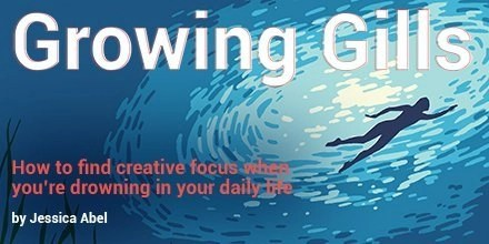 A figure swims underwater for the cover to Growing Gills: How to Find Creative Focus When You're Drowning in Your Daily Life by Jessica Abel