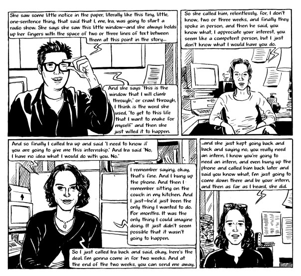 Ira Glass, Nancy Updike, Alix Spiegel, and Julie Snyder tell the story of how Alix started working at This American Life. From Radio: An Illustrated Guide by Jessica Abel ©1999