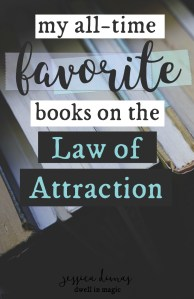 My All-Time Favorite Books on the Law of Attraction