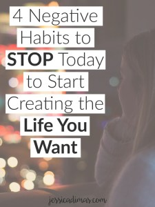 4 Negative Habits to Stop Today