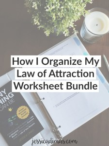 How I Organize My Law of Attraction Worksheet Bundle