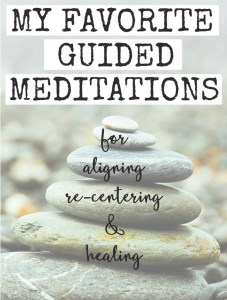 My Favorite Guided Meditations