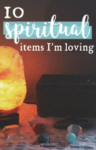 10 Spiritual Items I'm Loving