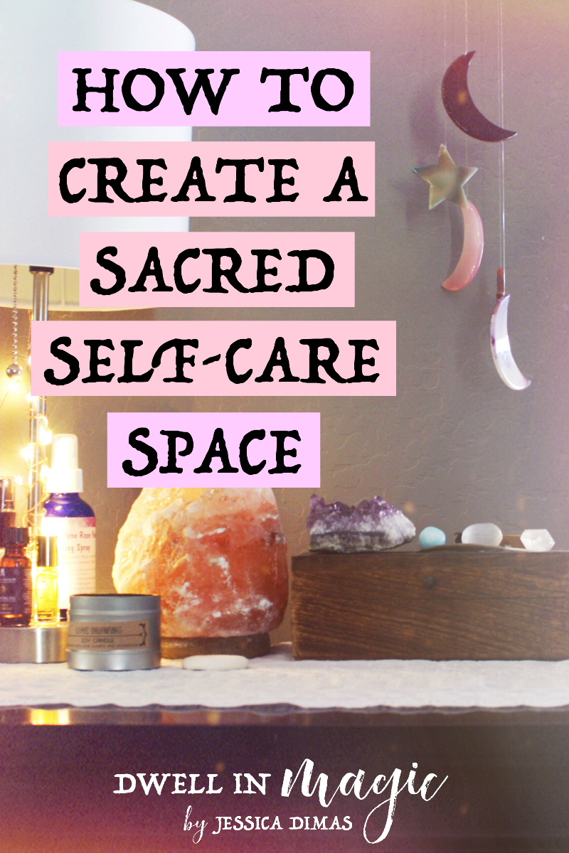 How to set up a grounding, sacred self-care space so that practicing self-care daily becomes a habit #selfcaretips #selfcare #selfcareblogger #sacredselfcare #witchythings #divinefeminine