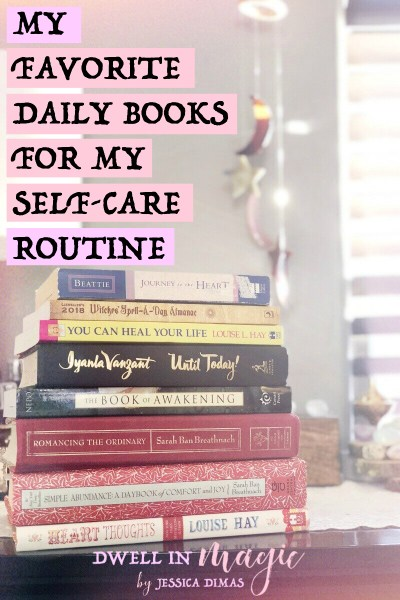My Favorite Daily Books for My Self-Care Routine