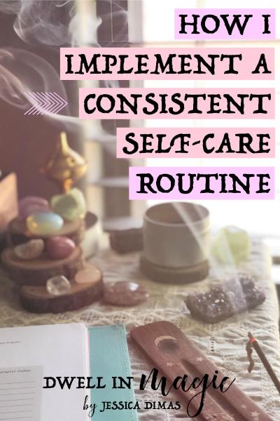 How to Implement a Consistent Self-Care Routine
