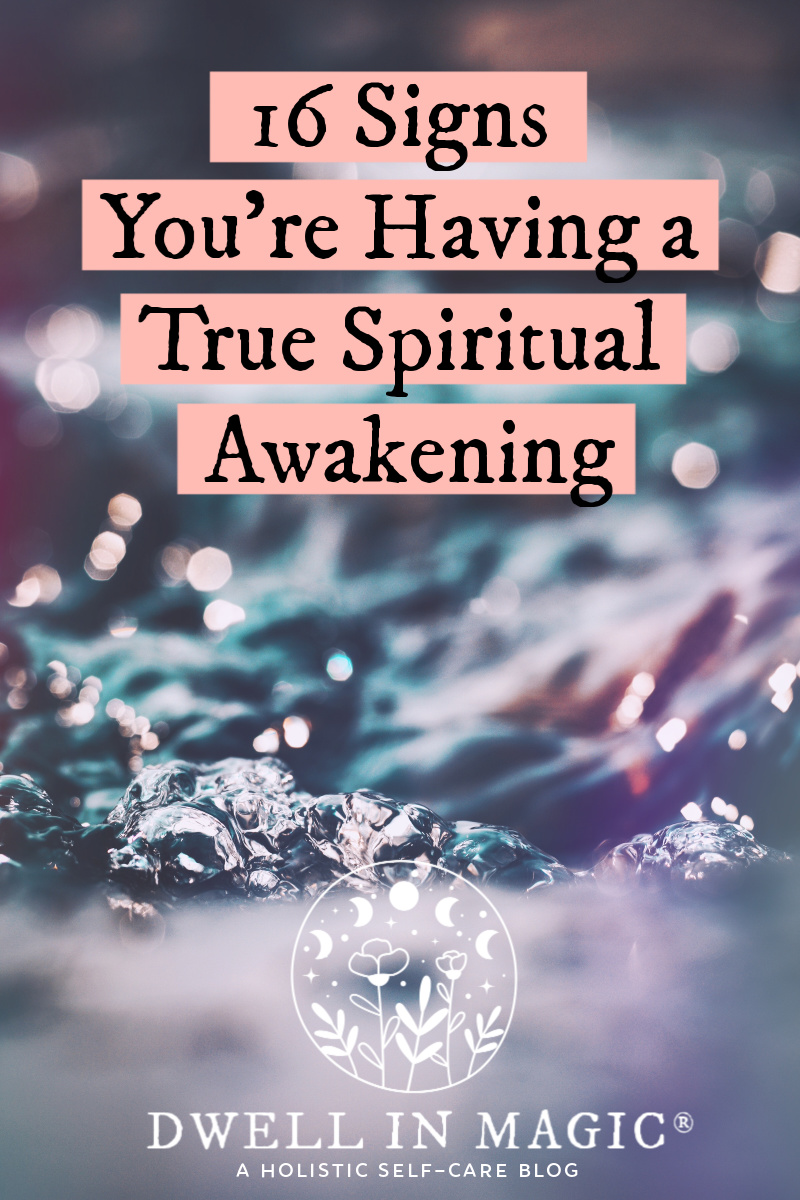 16 signs you're having a true spiritual awakening
