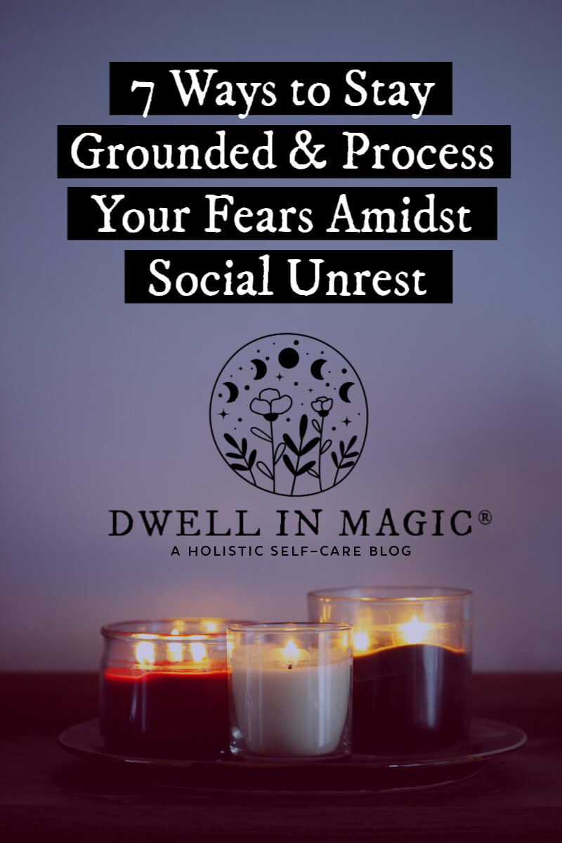 How to stay grounded during social unrest